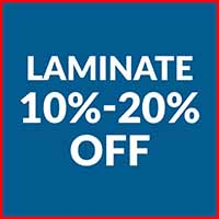 Laminate is 10% - 20% off during our Customer Appreciation Sale